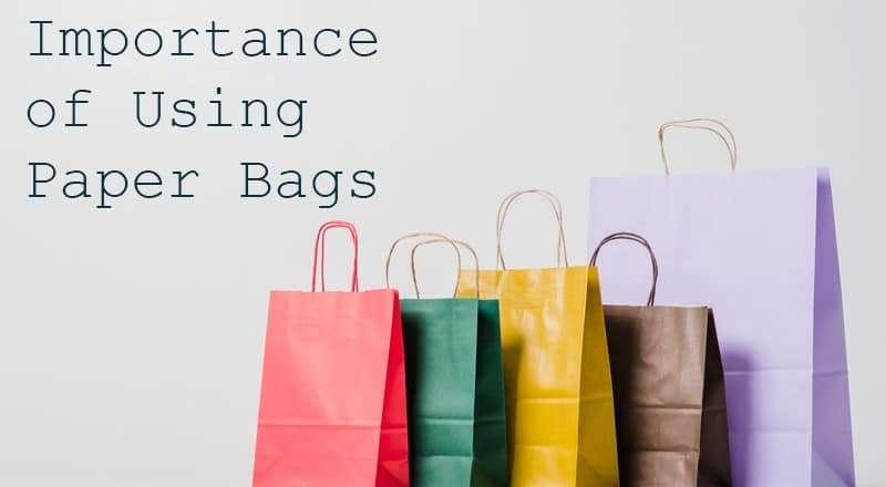 為什麼要選擇紙袋?